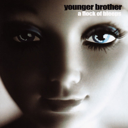 Younger Brother - A Flock Of Bleeps