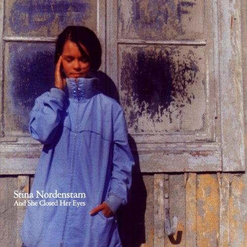 stina-nordenstam-and-she-closed-her-eyes