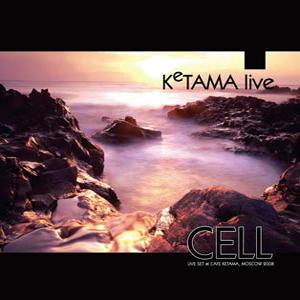 cell-ketama-life
