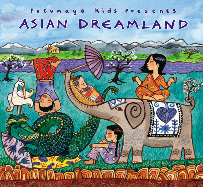 putumayo kids presents  asian dreamland