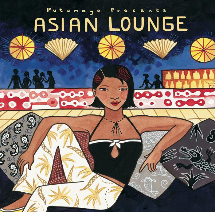putumayo-presents-asian-lounge-700