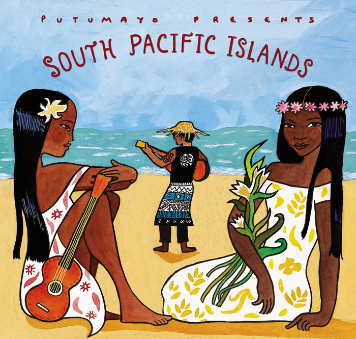 putumayo presents south pacific islands
